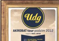 Udg jedou turné k nové desce Akrobat