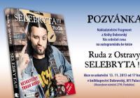 Literární novinky - Ruda z Ostravy se vrhne na podepisování Selebryt!!!