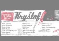 Kryštof chystá další klubovou tour k albu Inzerát
