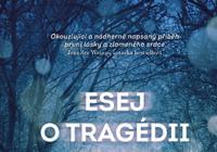Literární novinky - Vychází Čas mezi šitím a Esej o tragédii