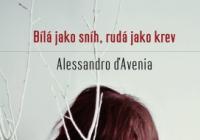 Literární novinky -  Alessandro D'Avenia, Mo Hayden a projevy Václava Klause