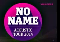 No Name: Acoustic Tour 2014 - Zlín