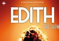 Představení Edith The Show po roce znovu oslaví největší šansoniérku všech dob