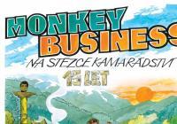 15 let na stezce kamarádství: Monkey Business