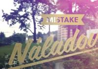 Kapela Mistake vypustila do světa videoklip k písni Náladová!