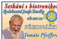 Tomáš Pfeiffer - Setkání s biotronikou