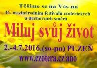 Miluj svůj život - 46.mezinárodní festival ezoterických a duchovních směrů