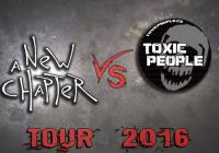 A New Chapter VS Toxic People TOUR 2016 + East Clintwood