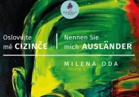 Křest knihy Oslovujte mě Cizinče │Nennen Sie Mich Ausländer