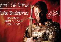 Šermířská burza - České Budějovice 2016