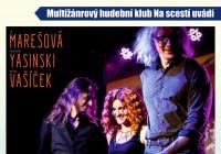 Isara, Iva Marešová, Aliaksandr Yasinski a Michael Vašíček Na scestí