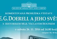"""Výstavou """"E. G. Doerell a jeho svět"""" s Václavem Houfkem"""