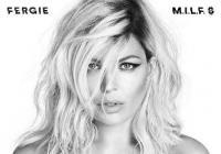 Fergie ohlašuje druhou sólovku divokým singlem M.I.L.F. $