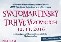 6. ročník Svatomartinského trhu ve Vizovicích