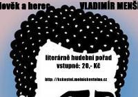 Člověk a herec Vladimír Menšík
