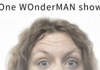 One WOnderMAN show