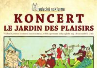 Koncert Le Jardin des Plaisirs