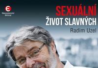 Sexuální libůstky slavných odkryje Radim Uzel