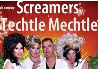 Travesti skupiny Screamers a Techtle Mechtle