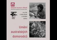 Umění australských domorodců - Za posledními lidmi z doby kamenné.