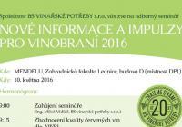 "Odborný vinařský seminář ""Nové informace a impulzy pro Vinobraní 2016"""