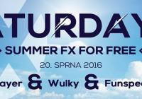 Saturday FX For Free - Stayer, Wulky, Funspeed