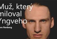 LiStOVáNí.cz: Muž, který miloval Yngveho (Tore Renberg)