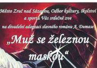 """Netradiční divadelní představení """"Muž se železnou maskou"""""""