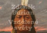 Zdeněk Burian / Vzdálené světy