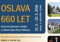 Obecní slavnosti u příležitosti oslav 660 let od první písemné zmínky o místní části Horní Věžnice
