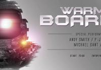 WarmUp Boarding - Andy Smith, P-Jay, Zendi, Michael Gant, Wulky