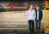 Duomy + Petr Brousil a Jan Beran