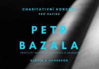 Charitativní koncert pro Kafiru. Petr Bazala – klavír a akordeon