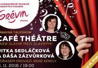 Café Théâtre s Jitkou Sedláčkovu a Dášou Zázvůrkovou