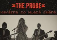 Koncert The Probe v Kavárně co hledá jméno