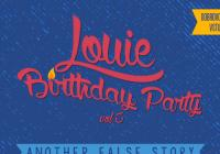 Louie Birthday Party