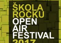 Škola rocku open air festival 2017