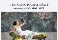 Výstava fotografií šatů návrhářky Anna Motlové