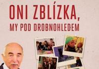Zdeněk Velíšek: Oni zblízka, my pod drobnohledem