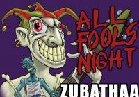 All Fools' Night - Middledark, Zubathaa, Toxic Area