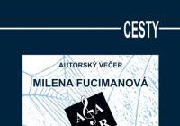 Autorský večer: Milena Fucimanová