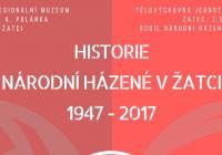 Historie národní házené v Žatci 1947 - 2017