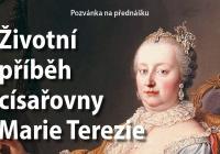 Přednáška Životní příběh císařovny Marie Terezie