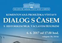 """Výstavou """"Dialog s časem"""" s Václavem Houfkem"""
