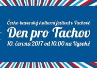 Den pro Tachov: Česko-bavorský kulturní festival