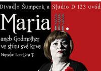 Maria III. aneb Godmother ve stínu své krve