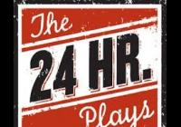 The 24 hour plays