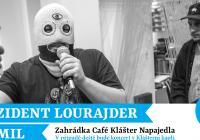 Prezident Lourajdr + DJ Emil