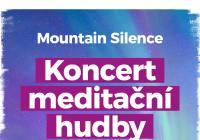 Mountain Silence - koncert meditativní hudby
