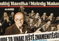 Ondřej Havelka a jeho Melody Makers uvádějí Bude to jinak! Ještě znamenitější!